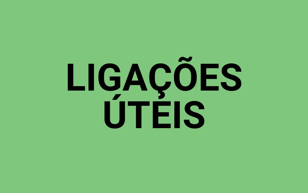 BOTÃO LIGAÇÕES ÚTEIS