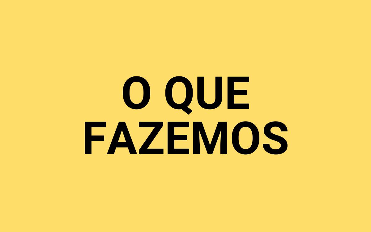 BOTÃO O QUE FAZEMOS